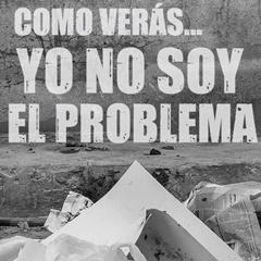 Yo no soy el problema
